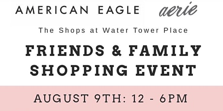 American Eagle: Friends and Family tickets