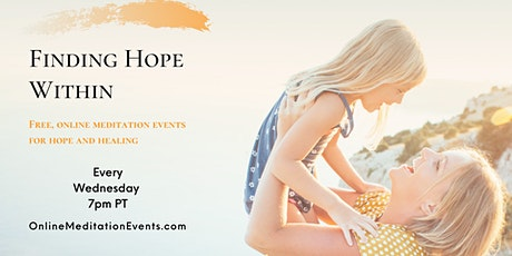 Finding Hope Within (Online Meditation) tickets
