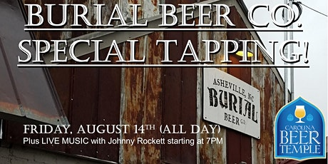 Burial Beer Co. Special Tapping at Carolina Beer Temple at Ayrsley! tickets