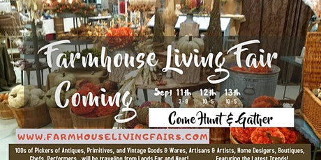 Farmhouse Living Fair Sept 11-13 at The Buck Lake Ranch tickets