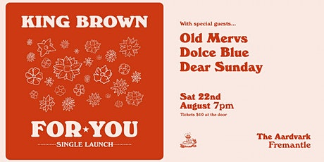 King Brown 'For You' Single Launch tickets