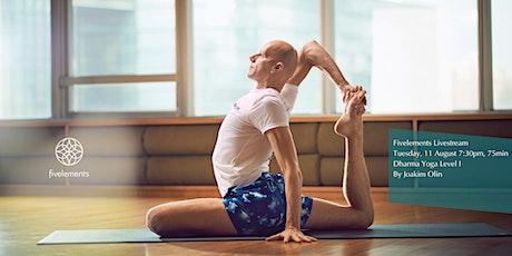Fivelements Livestream  Dharma Yoga Level 1 By Joakim Olin tickets