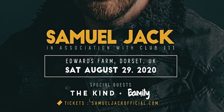 Samuel Jack (+special guests) Live @ Edwards Farm (Dorset, UK) tickets