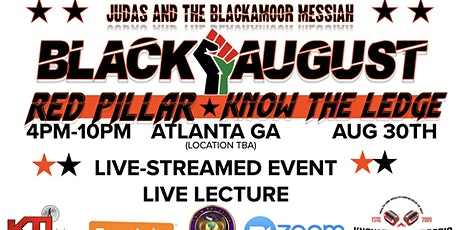 BLACK AUGUST - JUDAS AND THE BLACKAMOOR MESSIAH tickets