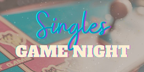 Singles Game Night tickets