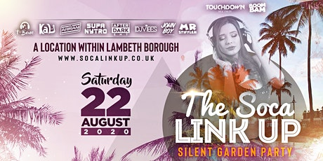 THE SOCA LINK UP - SILENT GARDEN PARTY tickets