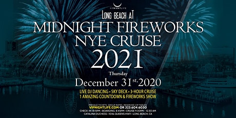 Long Beach at Midnight Fireworks New Year's Eve Cruise 2021 tickets
