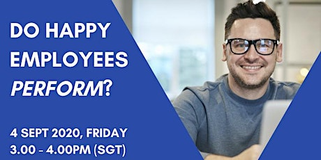 Organisational Wellbeing: Do Happy employees perform? tickets