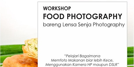 Kelas Dasar Food Photography tickets