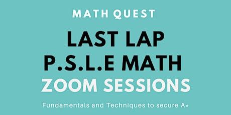 LAST LAP P.S.L.E Math Zoom Session tickets