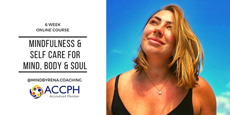 Mindfulness & Self Care for Mind, Body & Soul Tickets