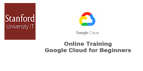 Online Google Cloud for Beginners: Stanford Technology -  New York tickets