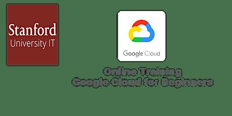Online Google Cloud for Beginners: Stanford Technology -  Atlanta GA tickets