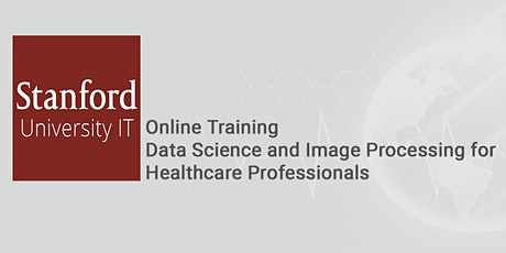 Online Data Science and Image Processing: Stanford Technology - San Diego tickets