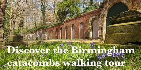 Discover the Birmingham catacombs Evening Walk tickets