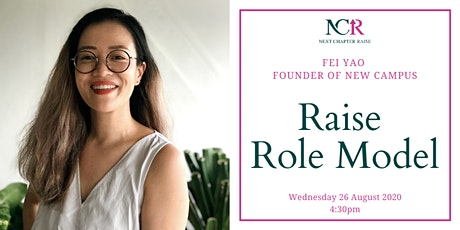 Fei Yao, Founder of New Campus: Raise Role Model tickets