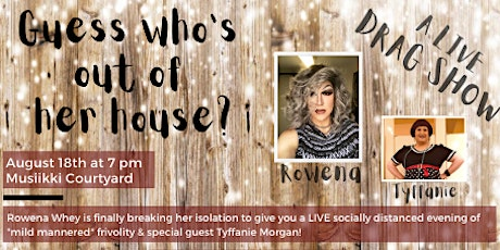 Drag Show - Guess Who's Out of Her House? tickets
