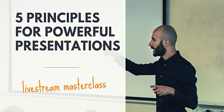 [FREE WEBCLASS] 5 Principles for Powerful Presentations tickets