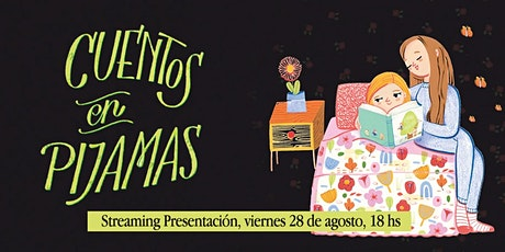 «Cuentos en pijamas» — Streaming con canciones billets