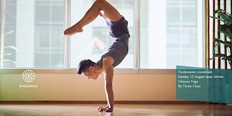 Fivelements Livestream Vinyasa Yoga By Victor Chau tickets