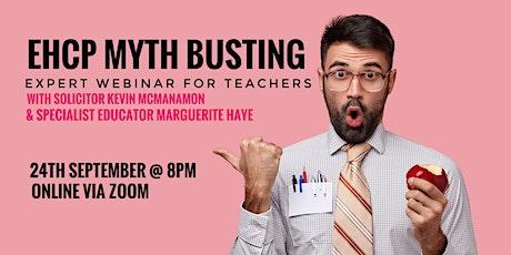 EHCP Myth Busting for Teachers - webinar tickets
