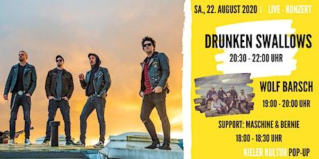 Drunken Swallows + Wolf Barsch // Support: Maschine & Bernie Tickets