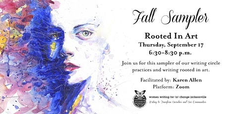 Fall Sampler: Rooted In Art tickets