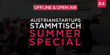 AustrianStartups Open Air Stammtisch #84: Summer Special tickets