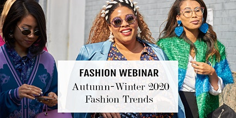 Online Fashion Masterclass: The Key Fashion Trends For Autumn-Winter 2020 tickets