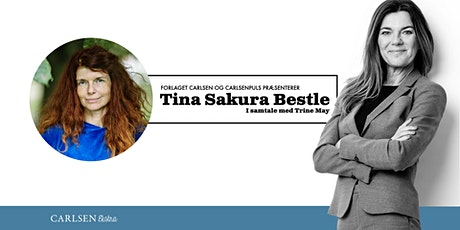 Litteratursalon: Tina Sakura Bestle (i samtale med Trine May) tickets