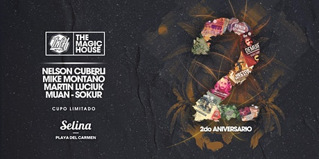 The Magic House - 2do Aniversario at Selina tickets