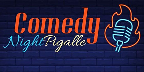Comedy Night Pigalle # 16 billets