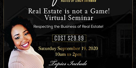Real Estate is Not A Game 2020 tickets