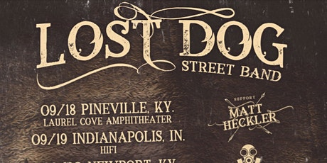 Lost Dog Street Band with Matt Heckler and Charles Wesley Godwin tickets