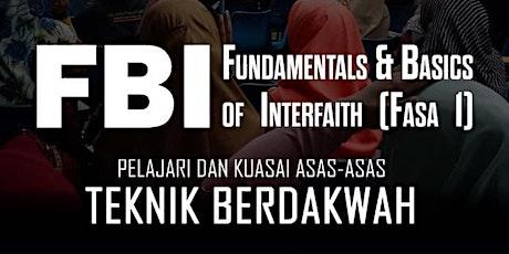 FUNDAMENTALS AND BASICS OF INTERFAITH (FBI) - FASA 1 tickets