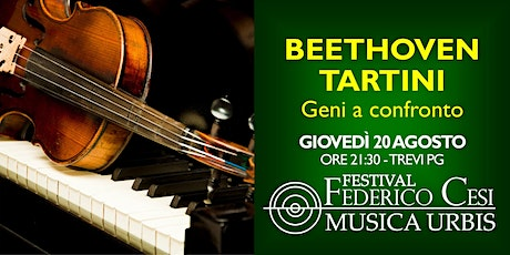 Celebration 250: Beethoven & Tartini, due geni a confronto biglietti