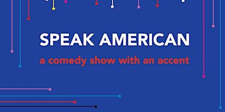 Speak American - ROOFTOP EDITION tickets