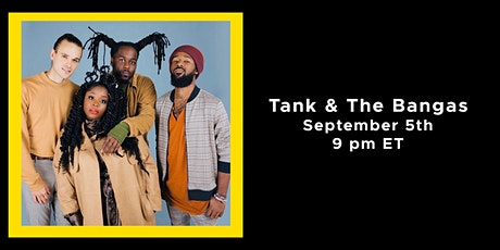 Tipitinas.TV Season 1: Tank & The Bangas tickets