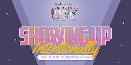 Back to School: Showing Up Intentionally tickets