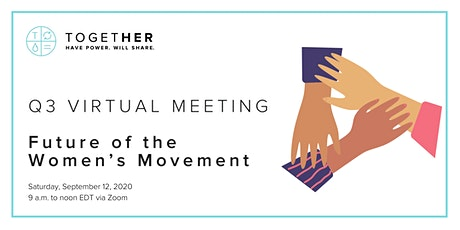 Detroit Together Digital Q3 Meeting: Future of the Women's Movement tickets