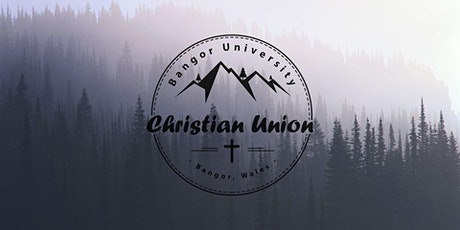 Bangor University Christian Union - Welcome Zoom tickets