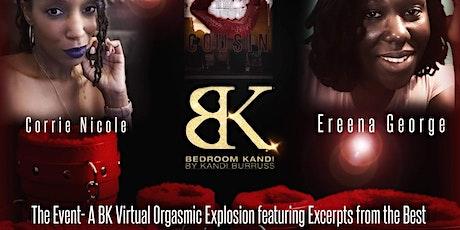 A BK Virtual Orgasmic Explosion! tickets
