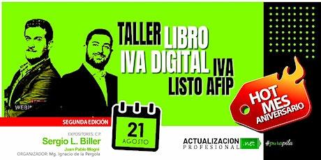 2da edición - Taller de Libro IVA Digital- IVA Listo AFIP entradas