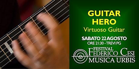 Guitar Hero: Gian Marco Ciampa in concerto biglietti