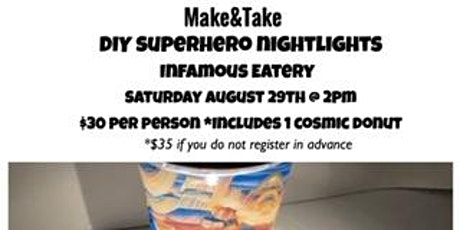 Make&Take: DIY Superhero Nightlights tickets