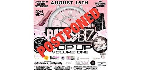 """""""Babes & Biz"""" Pop-up Volume One Free To Public! Postponed to Oct.11 2020 tickets"""