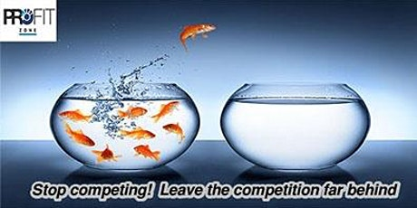 Blue ocean strategy - Make the compeition irrelvant! tickets