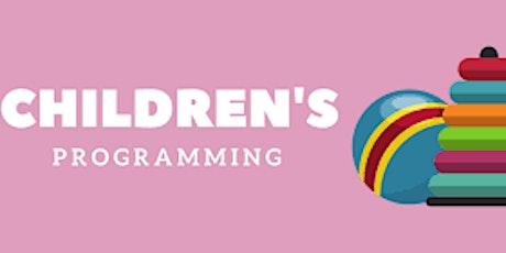 Children's Programming! Tickets