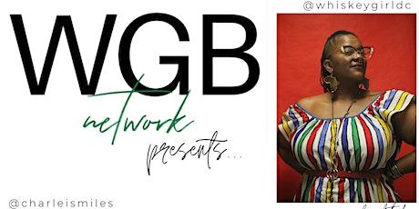 #WGBNetwork Presents: #TDASC tickets