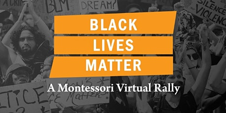 Black Lives Matter: A Montessori Virtual Rally tickets